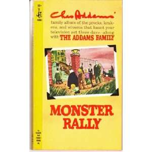 Monster Rally: charles addams: Books