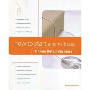 How to Start a Home Based Online Retail Business
