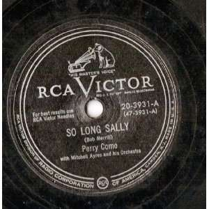 So Long Sally b/w Marcheta by Perry Como (78 RPM): Perry Como: Music