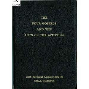 Acts of the Apostles With personal commentary Oral Roberts Books