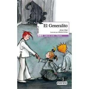 El Generalito (9788424179472): Jorge Diaz: Books