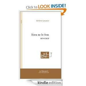 Rien Ne le Fera Revenir (French Edition) Lesueur Jerome