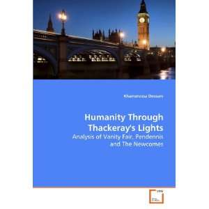 Humanity Through Thackerays Lights Analysis of Vanity Fair
