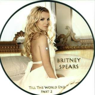 Britney Spears   Till The World Ends Part 2 (Ltd 12 Picture Disc