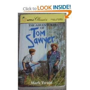 of Tom Sawyer (Apple Classics) (9780590408004) Mark Twain Books