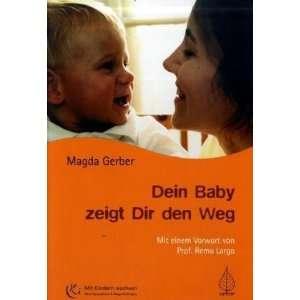 zeigt Dir den Weg  Magda Gerber, Peter Brandenburg Bücher