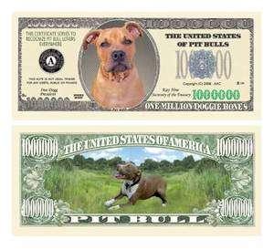 Pit Bull Terrier Puppy Dog Novelty One Million Dollar Bill