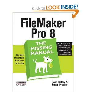 FileMaker Pro 8: The Missing Manual (9780596005795): Geoff