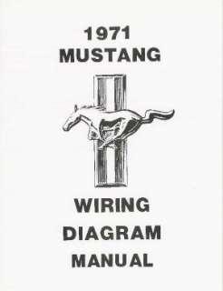 MUSTANG 1971 Wiring Diagram Manual 71