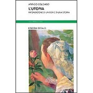 Lutopia: Rifondazione di unidea e di una storia (Nuova
