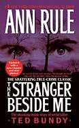 The Stranger Beside Me: The Shocking Inside Story of Serial Killer Ted