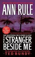 The Stranger Beside Me: The Shocking Inside Story of Serial Killer Ted