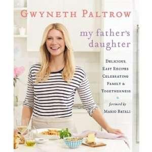 Gwyneth Paltrow,Mario Batali (Foreword)My Fathers