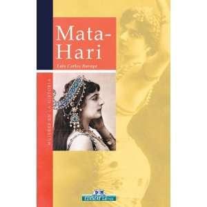 Mata Hari (Mujeres en la historia series) (9788497647359