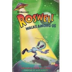 Bill Morrisons Roswell Walks Among Us: Nathan Kane, Tim