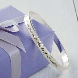 simple but treasured bangle with the message A true friend is the