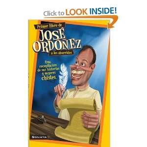 de sus historias y mejores chistes (Jose Ordonez Presenta) (Spanish