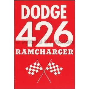 1963 Dodge 426 Ramcharger Engine Owners Manual Reprint Dodge Books