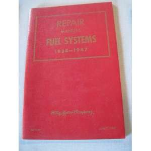 Repair Manual   Fuel Systems 1938 1947 Ford Motor Company