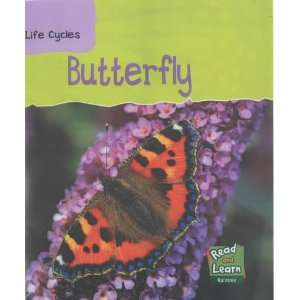 Butterfly (Read & Learn Life Cycles) (9781844212569