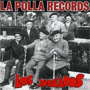 NEW La Polla Records   Los Jubilados (CD): Music