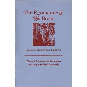 Romance of the Book (9780913559284) Baldin, Marshall Brooks Books