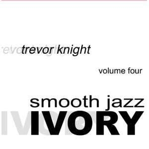 Smooth Jazz Ivory vol. 4