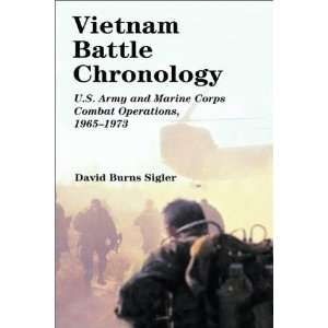 Vietnam Battle Chronology U.S. Army and Marine Corps