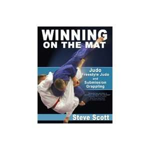 Winning on the Mat Judo Freestyle Judo And Submission Grappling Book