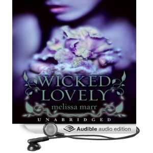 Wicked Lovely [Unabridged] [Audible Audio Edition]