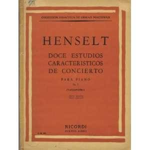 Henselt Doce Estudios Caracteriscos De Concierto Para