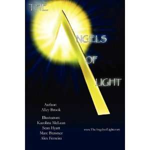 The Angels of Light (9780983201502) Alley Brook Books