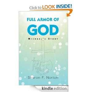 Full Armor of God Michaels Story Sharon F. Norton