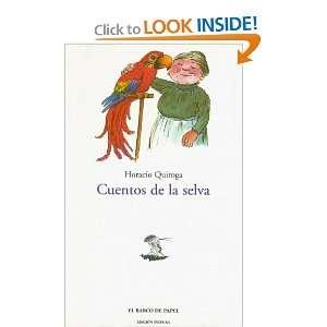 Cuentos de la Selva (Barco de Papel) (Spanish Edition