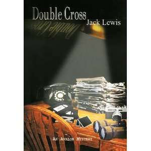 Double Cross   An Avalon Mystery (9780803494084): Jack
