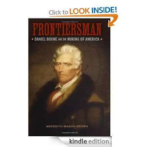 Frontiersman Daniel Boone and the Making of America (Southern