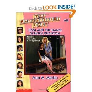 Jessi And The Dance School Phantom (The Baby Sitters Club