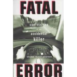 Fatal Error (9781904095453): Thomas Munch Petersen: Books
