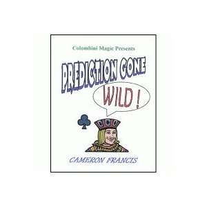 Prediction Gone Wild by Cameron Francis Toys & Games