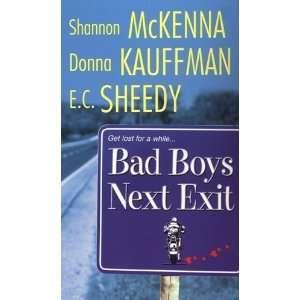 Bad Boys Next Exit Books