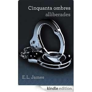 alliberades (Spanish Edition): E.L. James, MARTA;QUESADA NAVIDAD