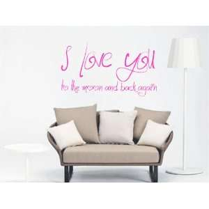 Love You To The Moon And Back Again Vinyl Wall Decal