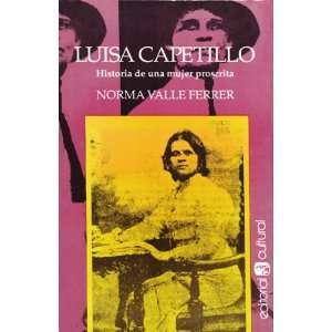 Luisa Capetillo   Hitoria de Una Mujer Proscrita