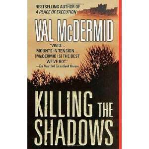 Killing the Shadows (St. Martins Minotaur Mysteries