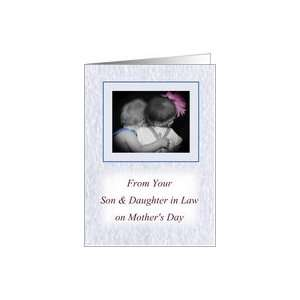 From Son & Daughter in Law Happy Mothers Day, little girl