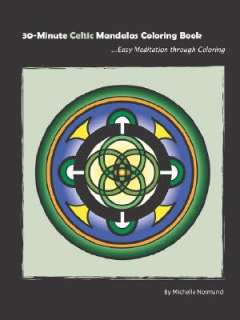 30 Minute Celtic Mandalas Coloring Book by Michelle Normand   Reviews