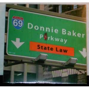 State Law: Donnie Baker, Bob & Tom: Music