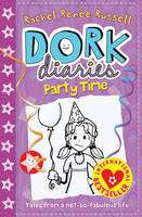Party Time: v. 2   Dork Diaries (Book) by Rachel Renee Russell (2010