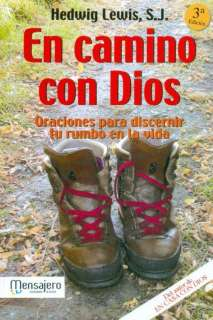 CON DIOS ORACIONES PARA DISCERNIR EL RUMBO DE LA VIDA (En papel