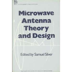 Microwave Antenna Theory and Design (IEEE Electromagnetic